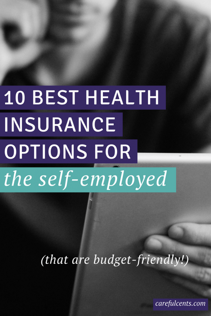 Best Health Insurance For Self Employed 2019 10 Affordable Self Employed Health Insurance Options (2019)