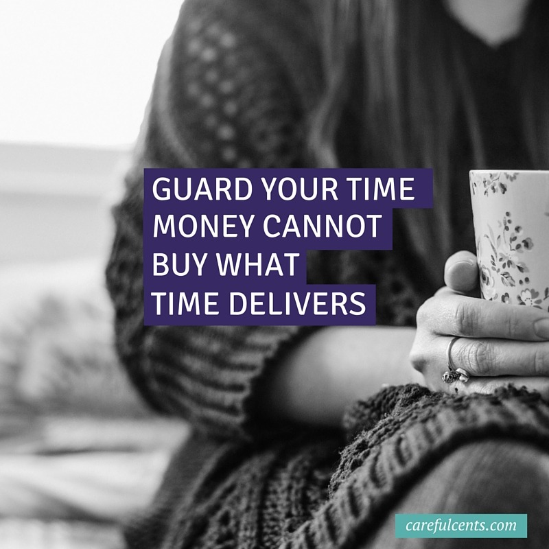 guard your time quote
