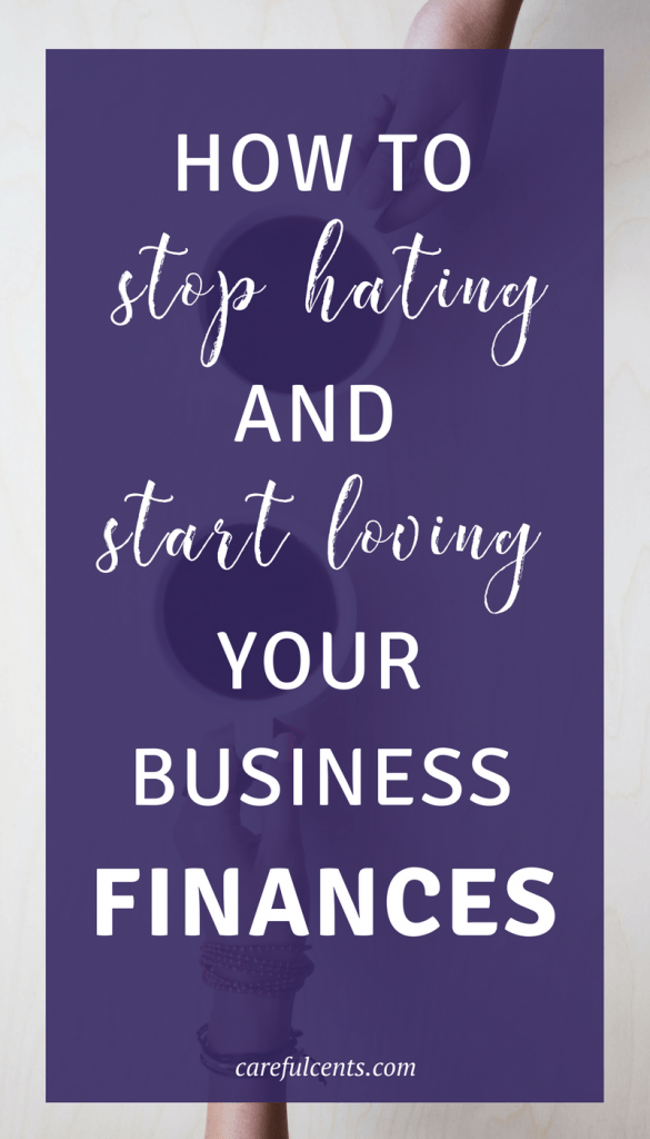 Ready to start loving your business finances again? Here's exactly how to go from hating your freelance money to loving them again!