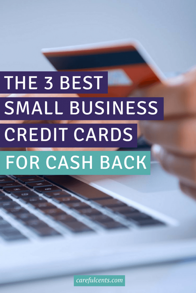 The 3 best small business credit cards for earning cash for Credit cards for new businesses with no credit